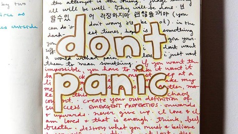 "Handwritten inspirational phrases cover a page from Emma Brown's notebook. In the center, the phrase ""don't panic"" stands out in bold letters."